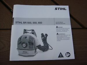 GENUINE STIHL BR500 BR550 BR600 BLOWER OPERATORS OWNER MANUAL