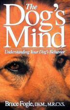 The Dog's Mind: Understanding Your Dog's Behavior (Hardback or Cased Book)