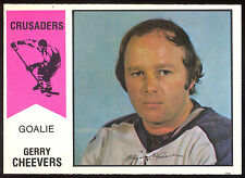 1974 75 OPC WHA O PEE CHEE #30 GERRY CHEEVERS NM CLEVELAND CRUSADERS BRUINS
