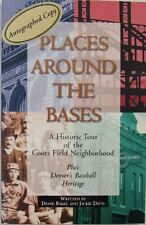 PLACES AROUND THE BASES - DIANE BAKKE AND JACKIE DAVIS - AUTOGRAPHED COPY!