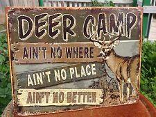 DEER CAMP NO BETTER HUNTING Tin Sign Wall Bar Garage Decor Classic Vintage