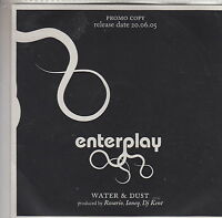 CD ALBUM PROMO ENTERPLAY / WATER & DUST