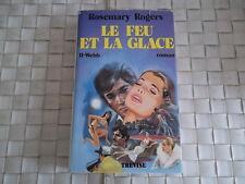 LE FEU ET LA GLACE - II-WEBB PAR ROSEMARY ROGERS EDITION TREVISE