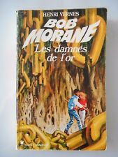 Bob Morane - 128 - Les Damnés de l'Or - T11 - PM 132 - E.O.