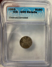 1863 SEATED LIBERTY HALF DIME! ICG G06 DETAILS! US COIN LOT #236