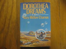 "SUZY  McKEE  CHARNAS  Signed  Book  (""DOROTHEA DREAMS"" 1986  First  Edition)"