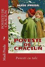Povesti de Craciun : Povesti Cu Talc by Madi Preda (2015, Paperback)