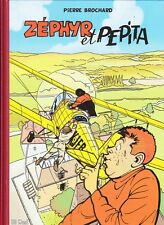 Zéphyr - tome 2 : Zephyr et Pepita [333 exemplaires numérotés]