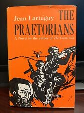 Jean Larteguy THE PRAETORIANS 1st Edition 1st Printing 1963