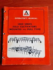 Allis-Chalmers Operators Manual 1000 Series Field Cultivators- Mounted & Pull
