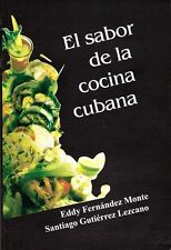 EL SABOR DE LA COCINA CUBANA Recetas Recipes Cuban Cuisine Cook Book Food Cuba