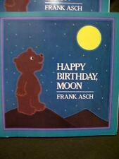 Happy Birthday Moon by Frank Asch (1988, Paperback) Grades K-3