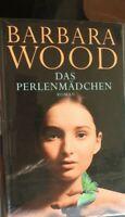 Barbara Wood: das Perlenmaedchen NEU OVP geb. Roman Saga Maya