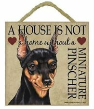 """House is Not Home without Min Pin Sign Plaque 5""""x5"""" easel dog Miniature Pinscher"""