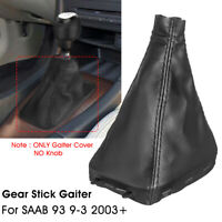 Car Front Gear Stick Shift Knob Gaiter Boot Cover PU Leather For SAAB 93 9-3