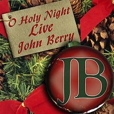 Berry, John : O Holy Night Live CD