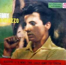"TEDDY RANDAZZO  RARE  7""  I WAS THE  LAST ONE  KNOW-   ITALY 1958"