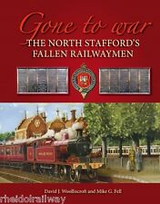Stafford North,Fallen Railwaymen.Gone To War NSR Knotty Railway WW1 Great War