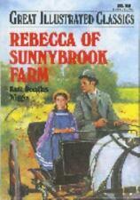Rebecca of Sunnybrook Farm (Great Illustrated Classics) by Kate Douglas Wiggin