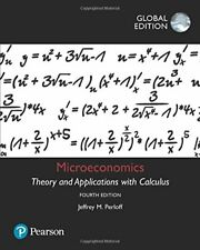 Microeconomics: Theory and Applications with Calculus by Jeffrey(Global Edition)