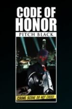 Code of Honor by Pitch Black (2009, Hardcover)