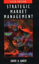 Strategic Market Management (Strategic Market Mana