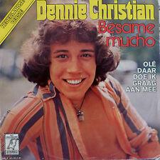 """7"""" 1976 RARE NEDEELANDSE VERSIE VG+! DENNIE CHRISTIAN : Besame Mucho"""