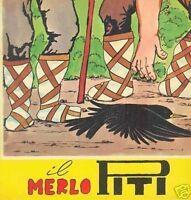 """Fiaba - """" IL MERLO PITI """" - anni 50 - editrice Alfa di Firenze - Illustrata"""