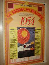 FASCICOLO LA STORIA NEL PALLONE SESSANT´ANNI DI MONDIALI LA STAMPA 1954