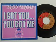 THEO VANESS I got you .. You got me 2C006 99104 FRANCE Discotheque RTL