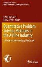 Quantitative Problem Solving Methods in the Airline Industry : A Modeling...