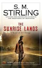 The Sunrise Lands by S. M. Stirling (A Novel of the Change-Emberverse #4) FF102
