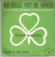 STEVE WARING We shall not be moved FRENCH SINGLE LE CHANT DU MONDE 1972