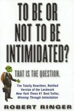 To Be or Not to Be Intimidated?: That is the Question