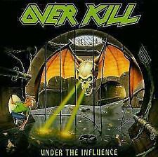 Under The Influence von Overkill (1988)