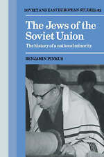 The Jews of the Soviet Union: The History of a National Minority (Cambridge Rus