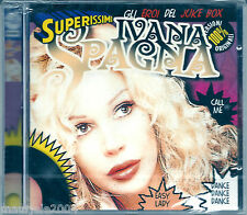 Ivana Spagna. Superissimi (2006) CD NUOVO Easy Lady. Call Me. Dance Dance Dance
