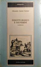 ALESSANDRO GALANTE GARRONE ZANOTTI BIANCO E SALVEMINI CARTEGGIO GUIDA 1984