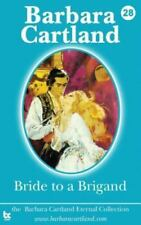 28 Bride to a Brigand (Paperback or Softback)
