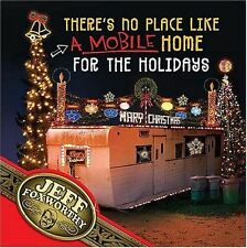 NEW There's No Place Like (A Mobile) Home For The Holidays: A Redneck Christmas
