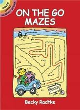 On the Go Mazes (Dover Little Activity Books) by Becky Radtke