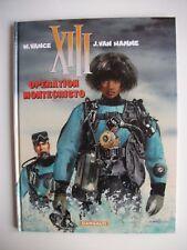 BD PUB Alb Publicitaire BF GOODRICH - XIII Opération Montecristo - William VANCE