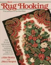 Basic Rug Hooking, Sargent, Mary, Beatty, Alice, New Book