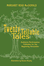USED (GD) Twenty Tellable Tales: Audience Participation Folktales for the Beginn
