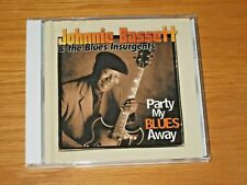 "USED/PERFECT BLUES CD - JOHNNIE BASSETT - ""PARTY MY BLUES AWAY"""