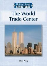 The World Trade Center (History's Great Structures)-ExLibrary
