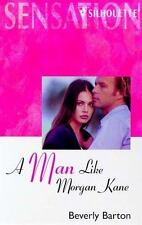 Man Like Morgan Kane (The Protectors) (Harlequin Silhouette Intimate Moments, No