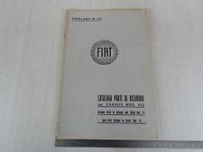 CATALOGO PARTI DI RICAMBIO ORIGINALE 1926 CHASSIS FIAT 512 NO ILLUSTRAZIONI