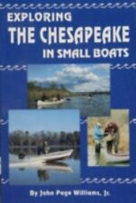 Exploring the Chesapeake in Small Boats Williams, John P Paperback