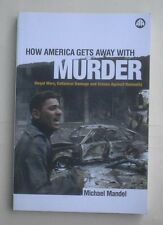 How America Gets Away with Murder, by Michael Mandel